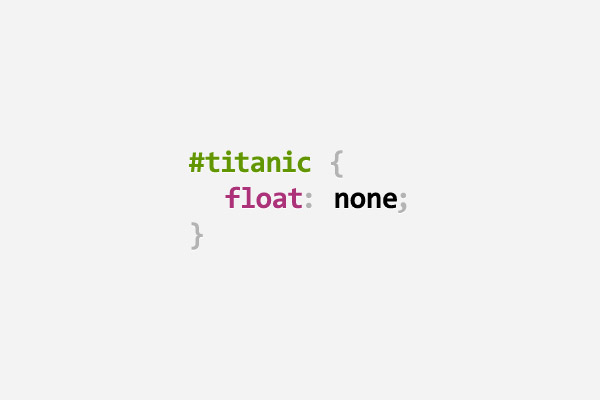 html id of titanic, with css rule of float: none